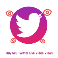 Buy 600 Twitter Live Video Views