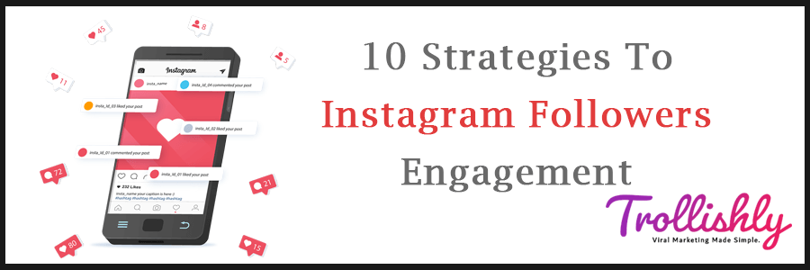 10 Strategies To Increase Follower Engagement